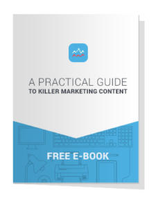 A Practical Guide To Killer Marketing Content Free E Book